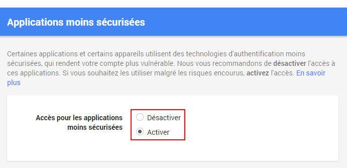 Activer l'accès des applications moins sécurisées Gmail